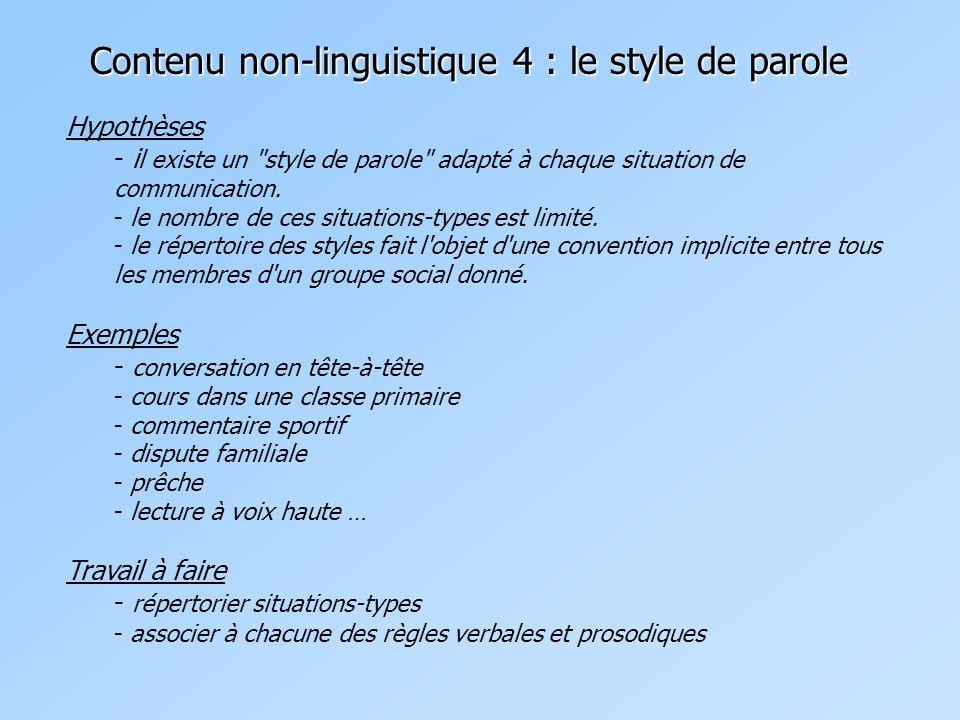 Contenu non-linguistique 4 : le style de parole