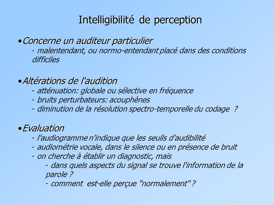 Intelligibilité de perception
