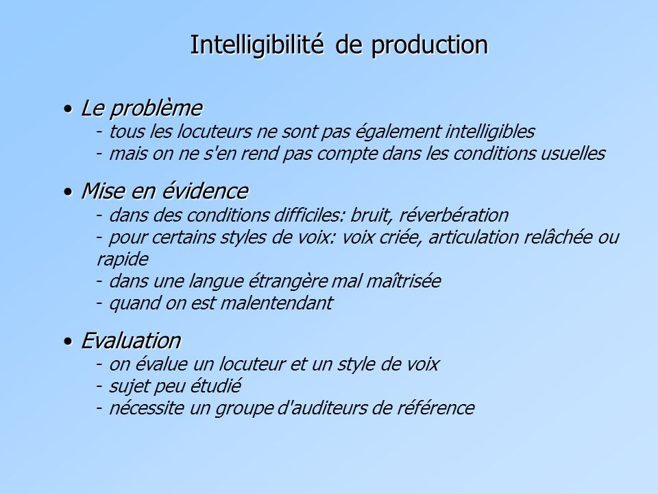 Intelligibilité de production
