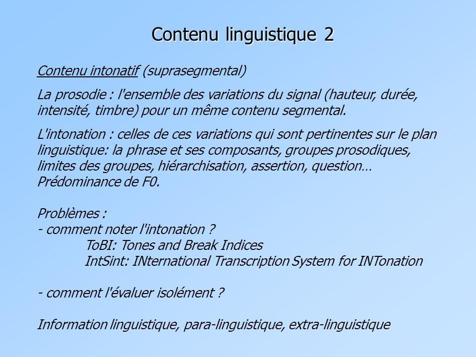 Contenu linguistique 2 Contenu intonatif (suprasegmental)