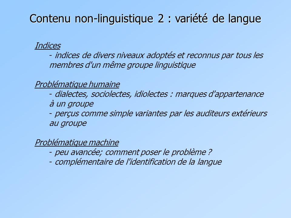 Contenu non-linguistique 2 : variété de langue