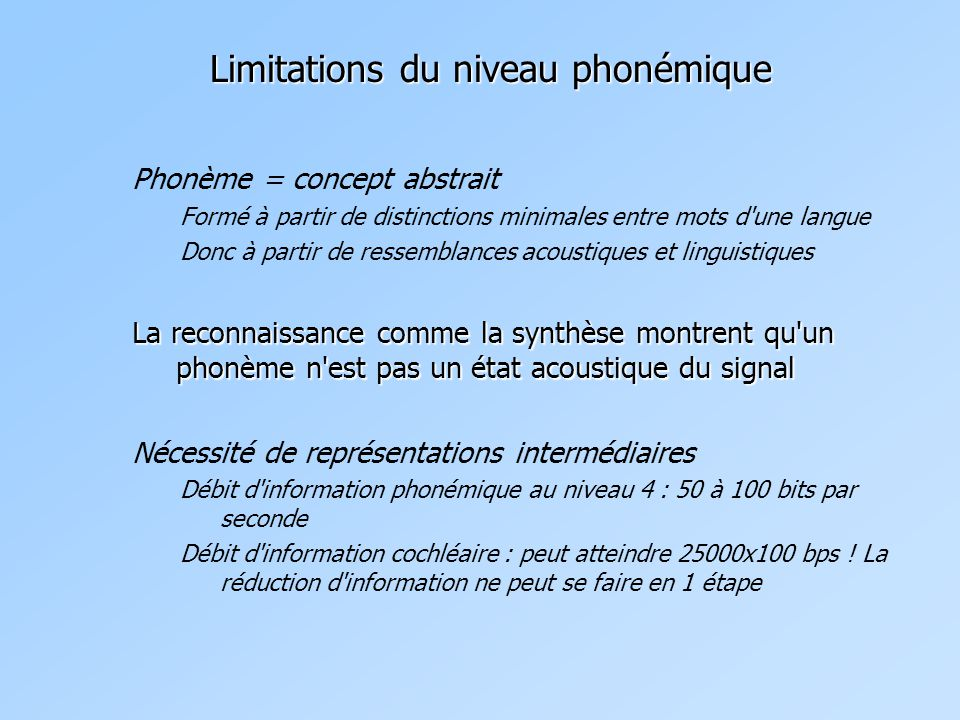 Limitations du niveau phonémique