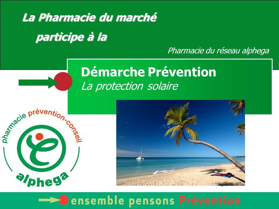 Démarche Prévention La Pharmacie du marché participe à la