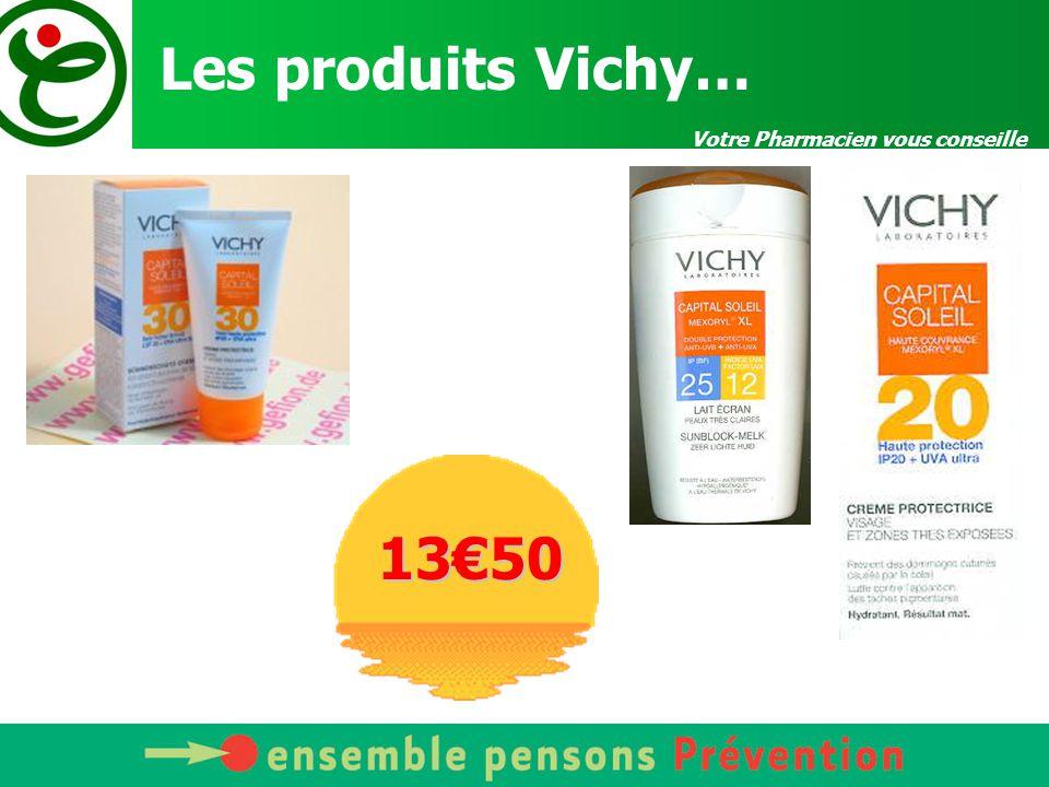 Les produits Vichy… Votre Pharmacien vous conseille 13€50
