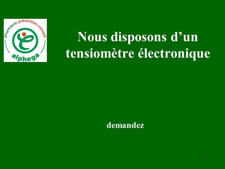 Nous disposons d'un tensiomètre électronique