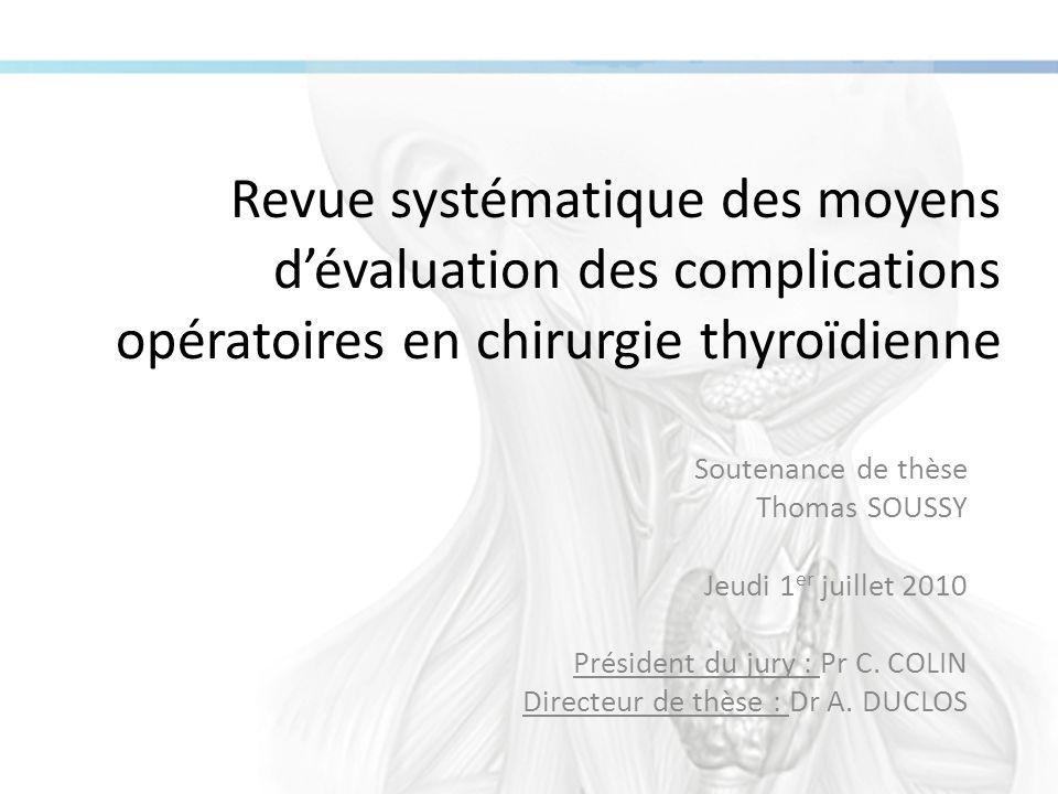 Revue systématique des moyens d'évaluation des complications opératoires en chirurgie thyroïdienne