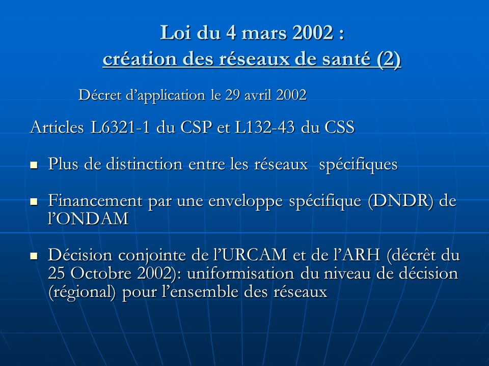 Loi du 4 mars 2002 : création des réseaux de santé (2)