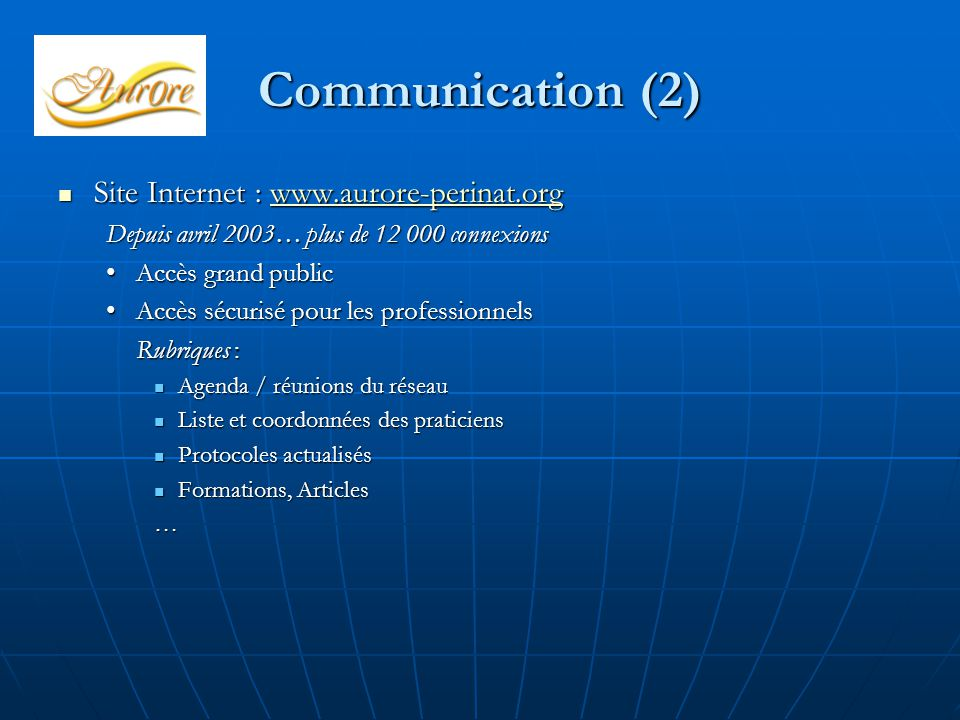 Communication (2) Site Internet : www.aurore-perinat.org