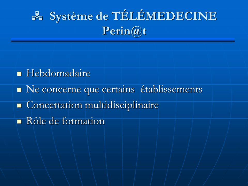  Système de TÉLÉMEDECINE Perin@t