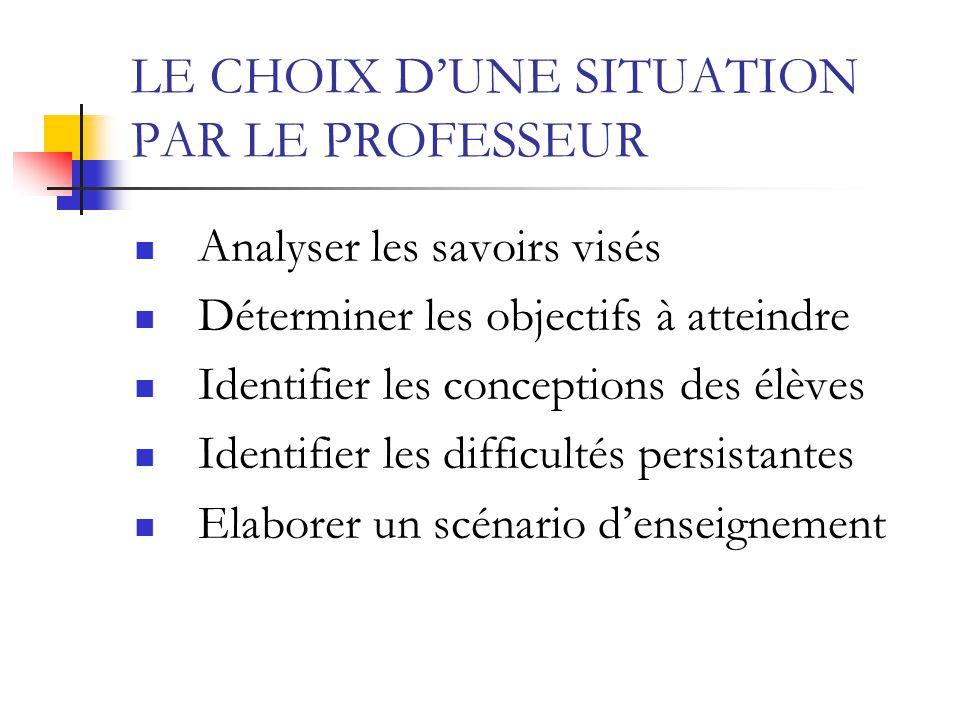 LE CHOIX D'UNE SITUATION PAR LE PROFESSEUR