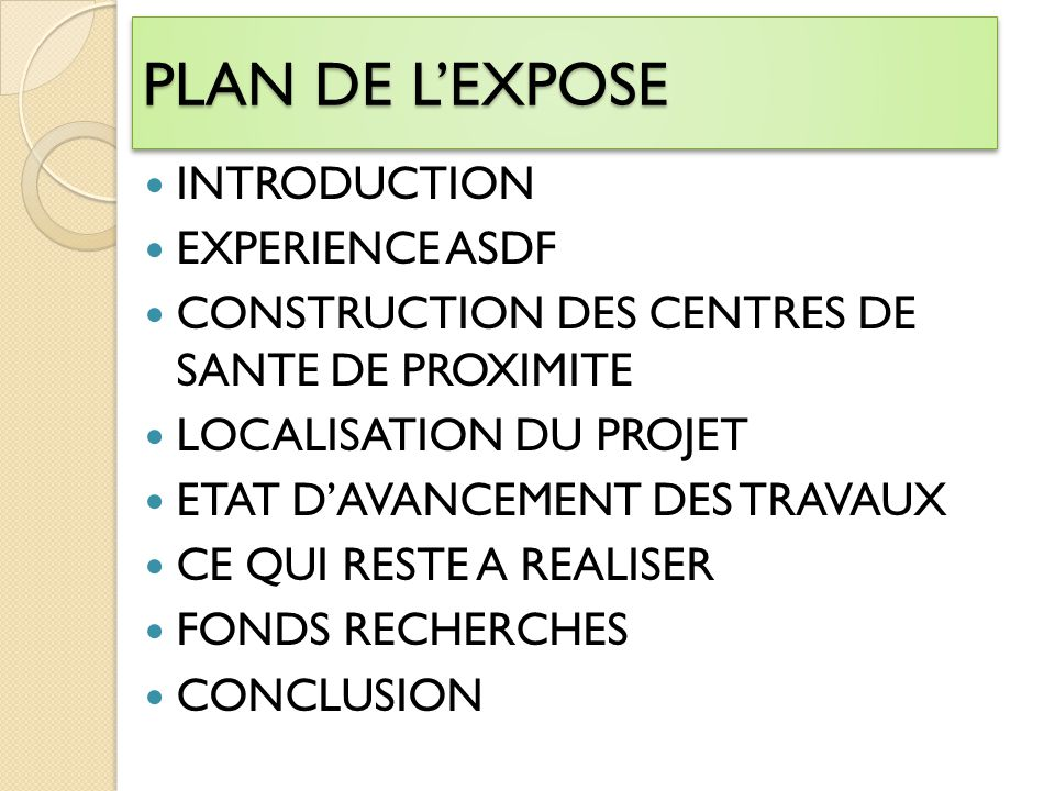PLAN DE L'EXPOSE INTRODUCTION EXPERIENCE ASDF