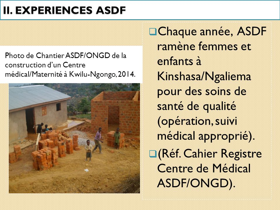(Réf. Cahier Registre Centre de Médical ASDF/ONGD).