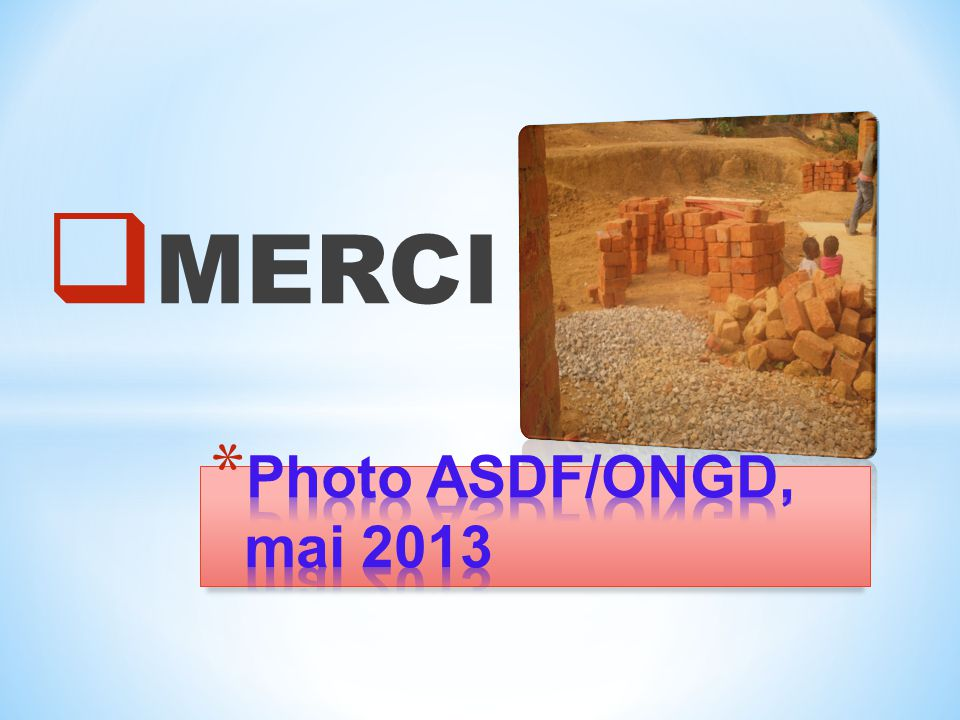 MERCI Photo ASDF/ONGD, mai 2013