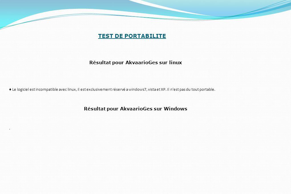 TEST DE PORTABILITE Résultat pour AkvaarioGes sur linux