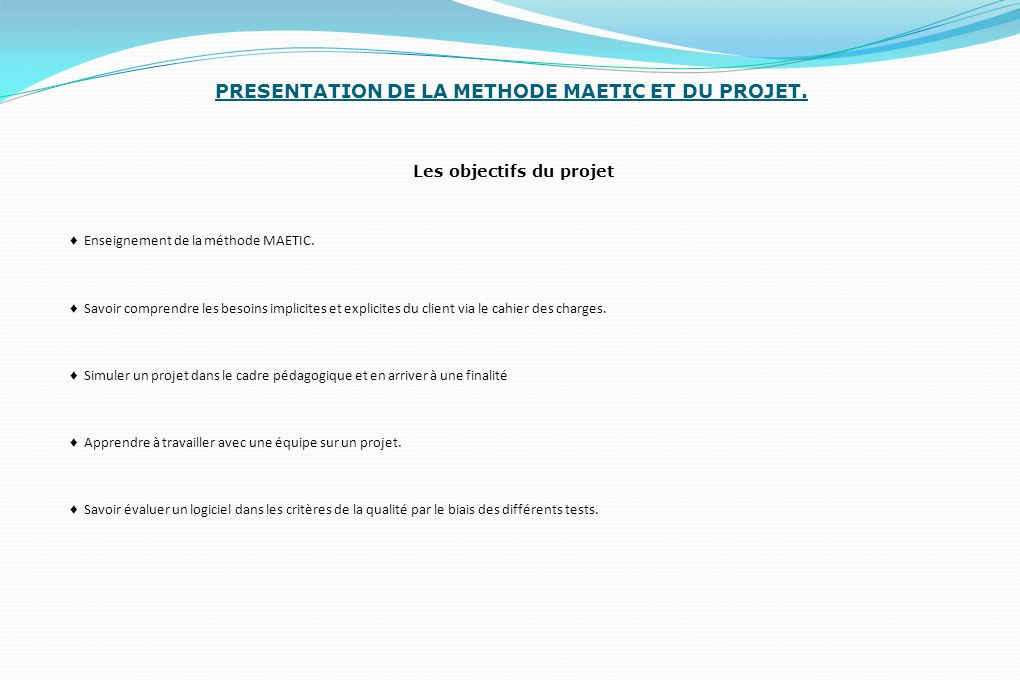 PRESENTATION DE LA METHODE MAETIC ET DU PROJET.