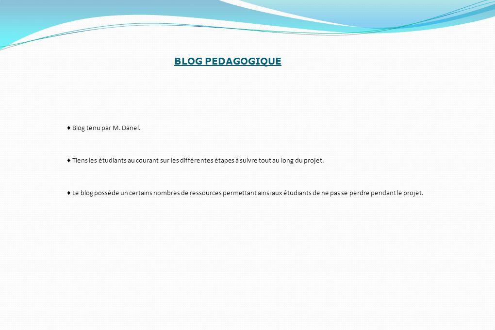 BLOG PEDAGOGIQUE ♦ Blog tenu par M. Danel.