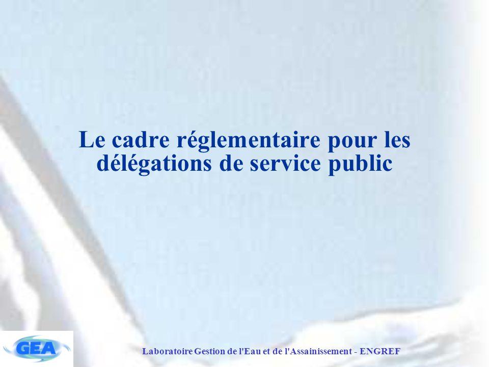 Le cadre réglementaire pour les délégations de service public