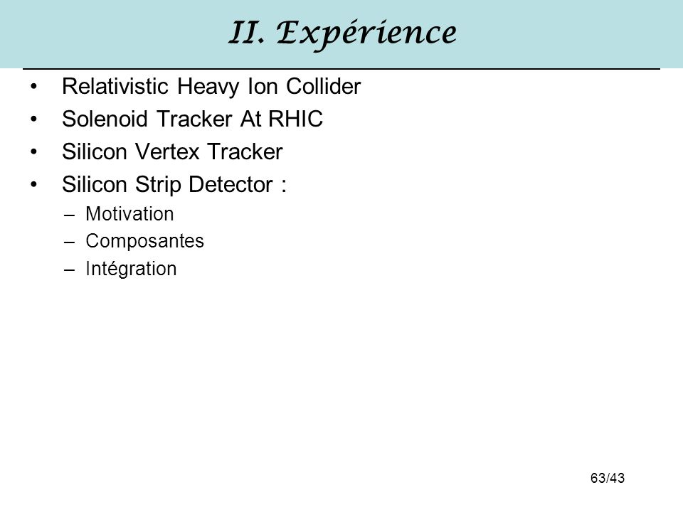 II. Expérience Relativistic Heavy Ion Collider