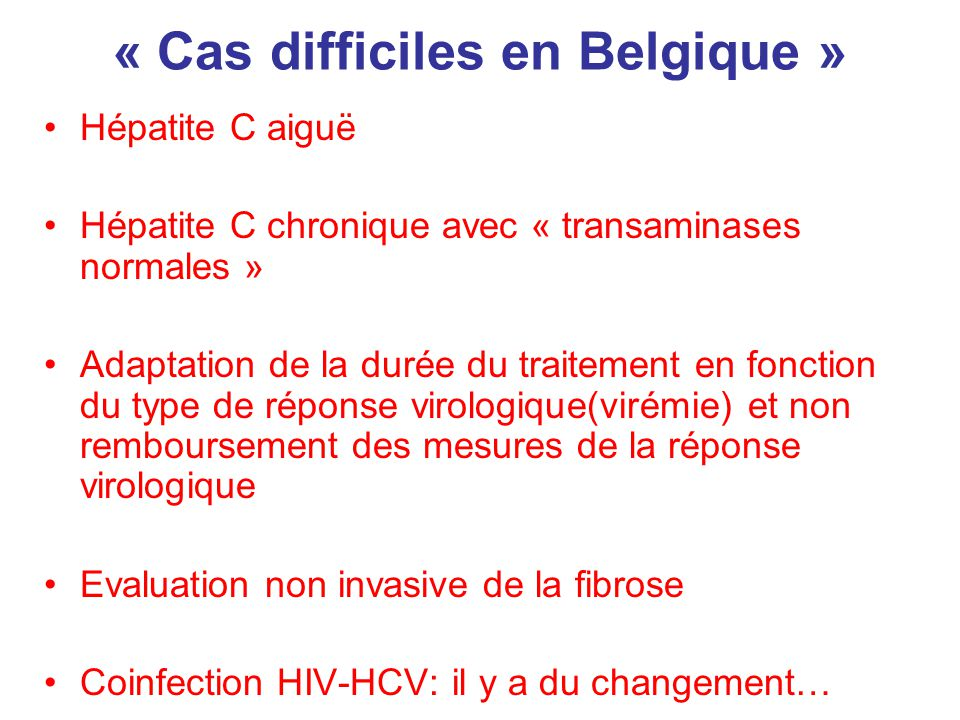 « Cas difficiles en Belgique »