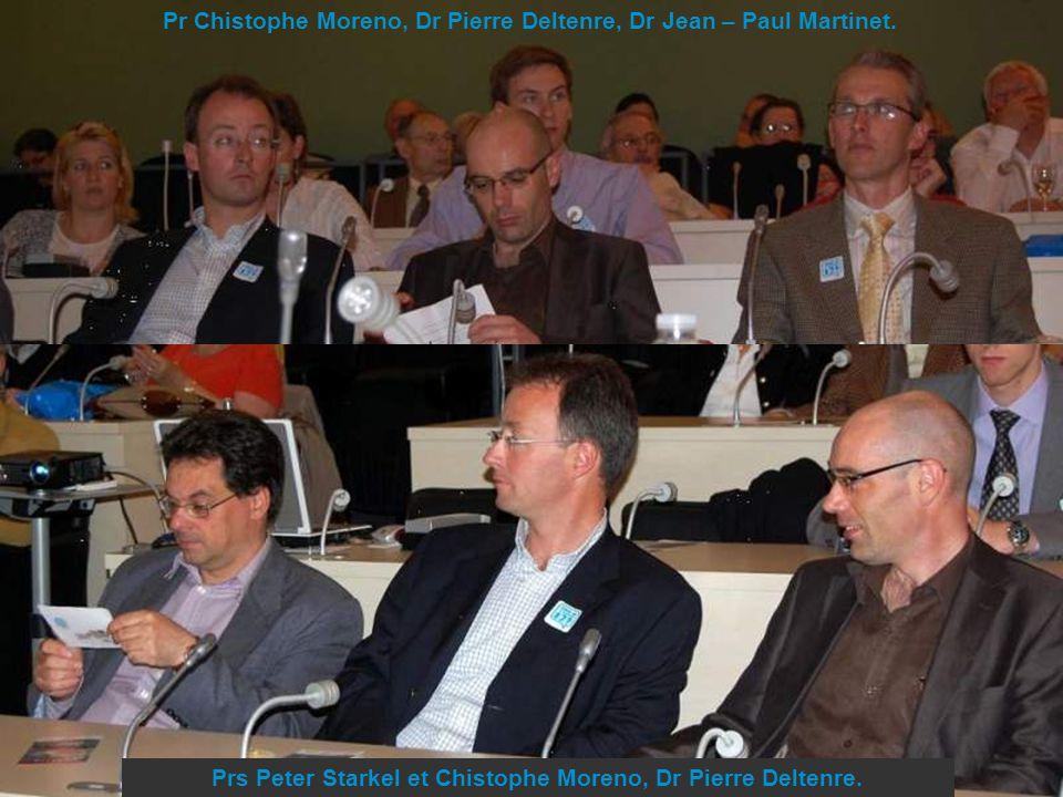 Pr Chistophe Moreno, Dr Pierre Deltenre, Dr Jean – Paul Martinet.