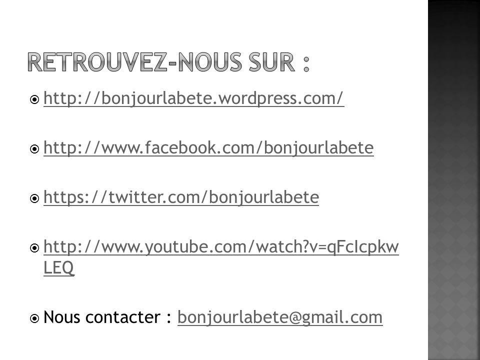 Retrouvez-nous sur : http://bonjourlabete.wordpress.com/