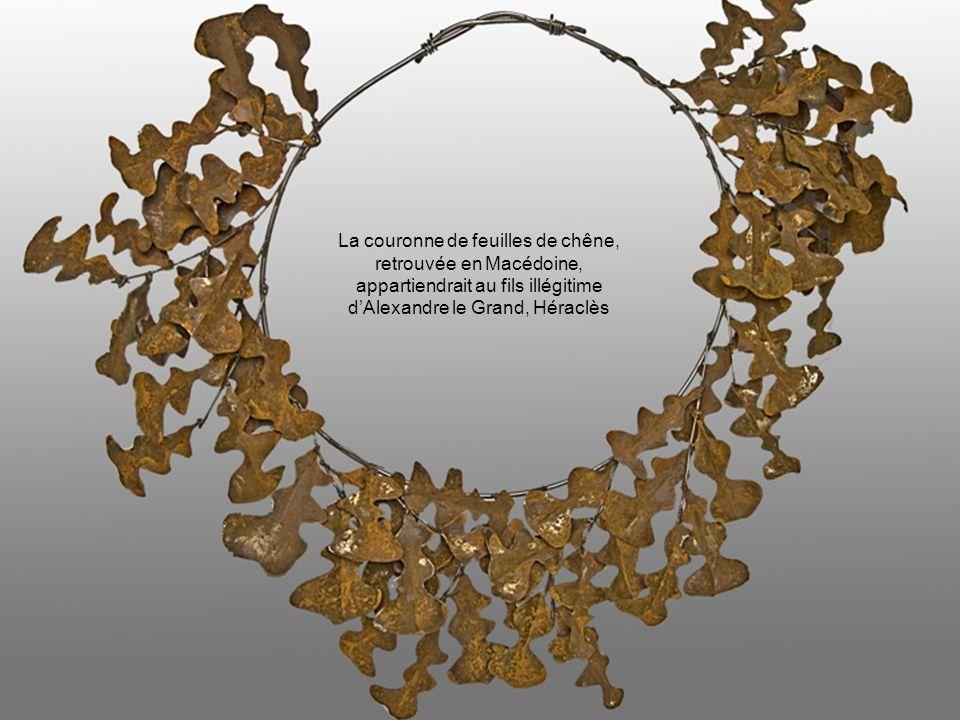 La couronne de feuilles de chêne, retrouvée en Macédoine, appartiendrait au fils illégitime d'Alexandre le Grand, Héraclès
