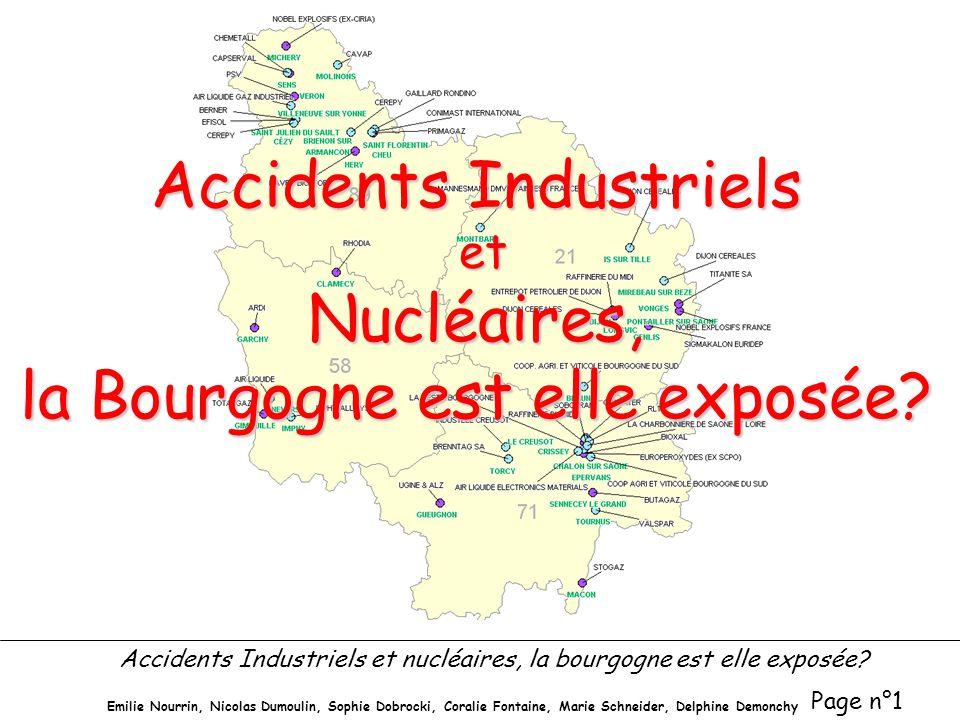 Accidents Industriels et Nucléaires, la Bourgogne est elle exposée