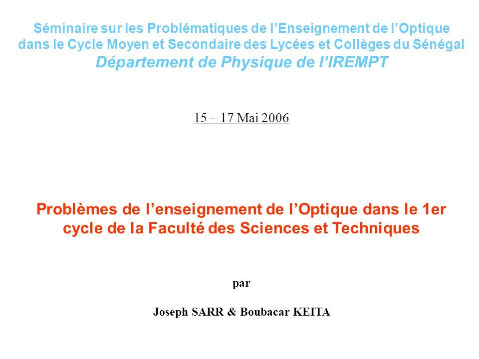 Département de Physique de l'IREMPT Joseph SARR & Boubacar KEITA