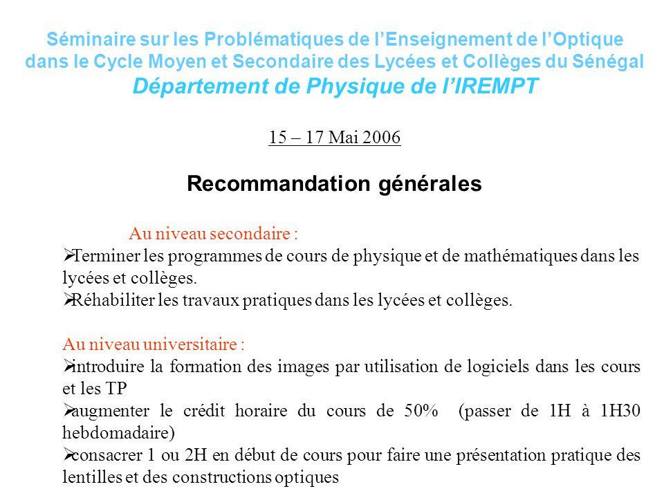 Département de Physique de l'IREMPT Recommandation générales