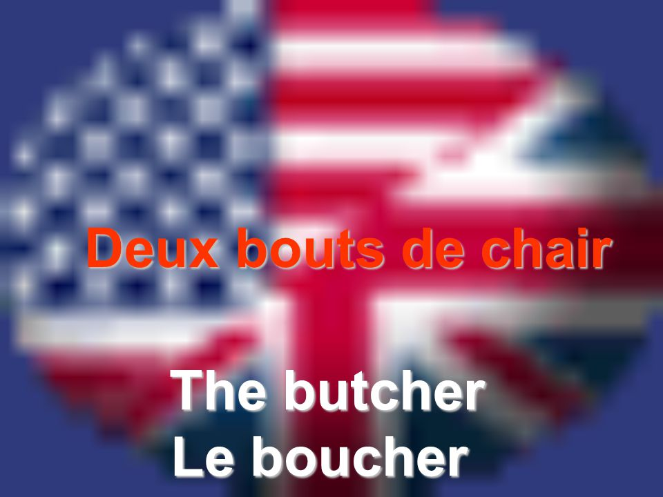 Deux bouts de chair The butcher Le boucher