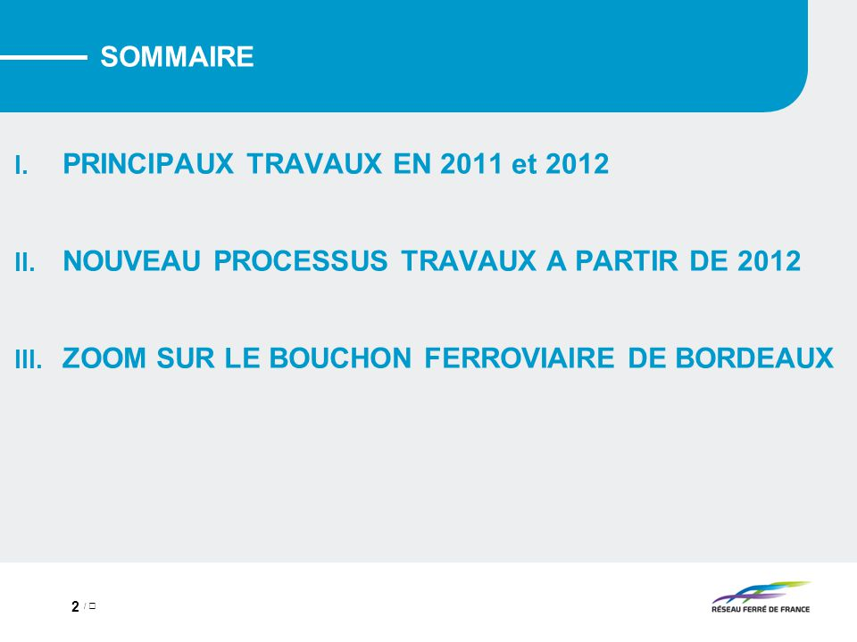 PRINCIPAUX TRAVAUX EN 2011 et 2012