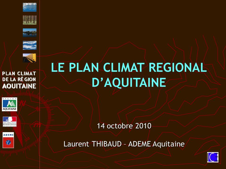 LE PLAN CLIMAT REGIONAL D'AQUITAINE