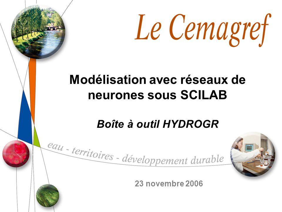 Modélisation avec réseaux de neurones sous SCILAB Boîte à outil HYDROGR