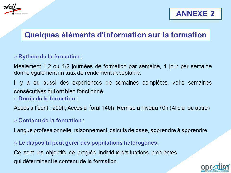Quelques éléments d information sur la formation