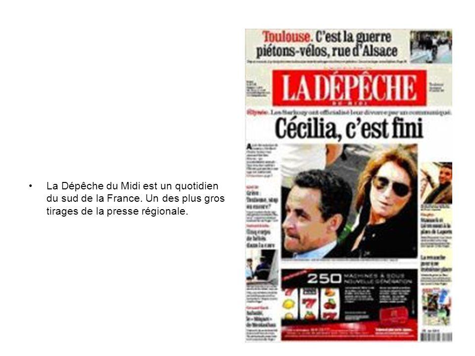 La Dépêche du Midi est un quotidien du sud de la France