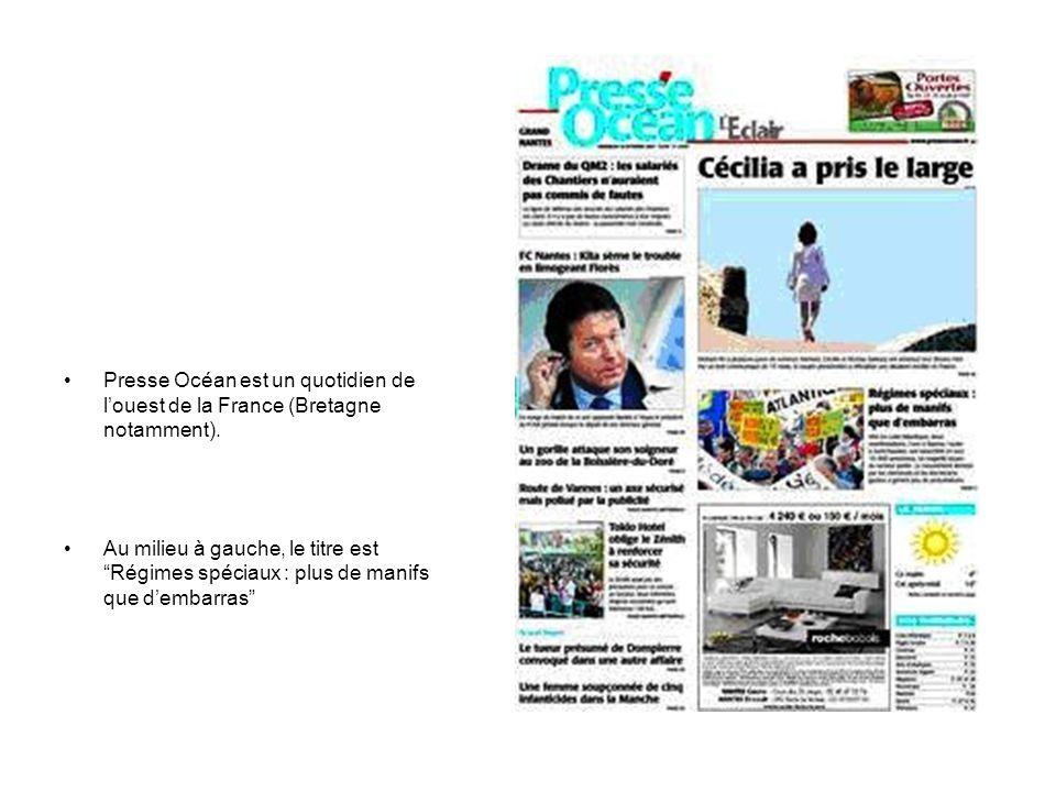 Presse Océan est un quotidien de l'ouest de la France (Bretagne notamment).