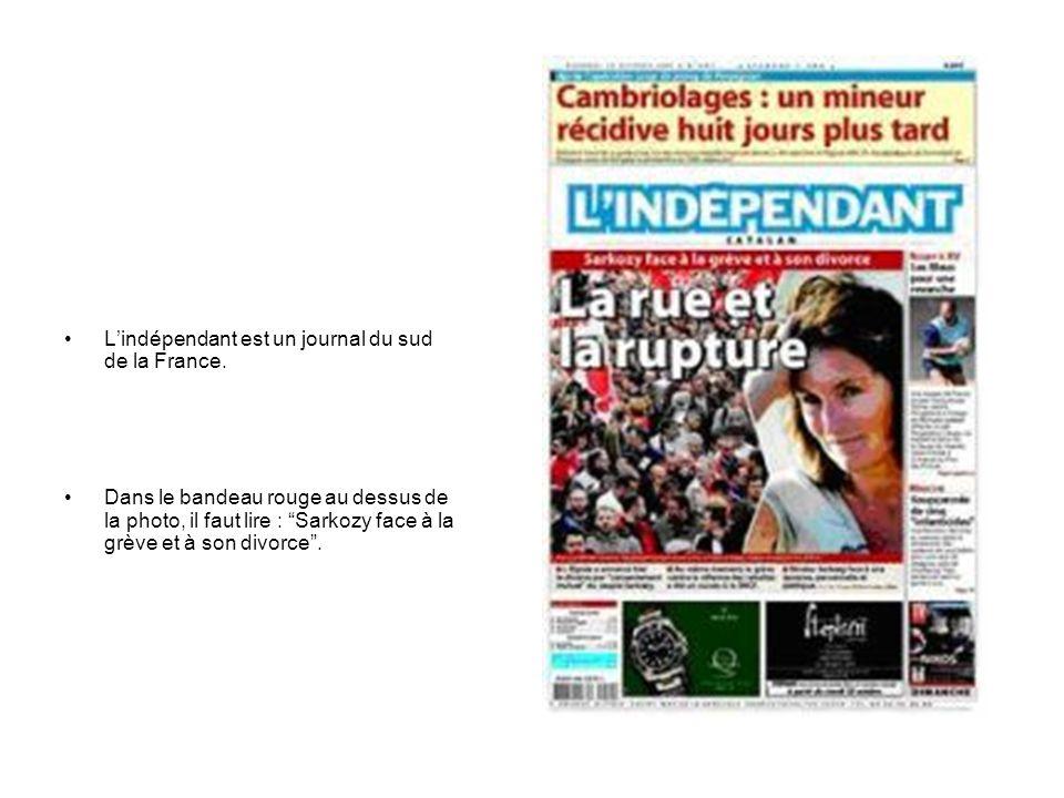 L'indépendant est un journal du sud de la France.