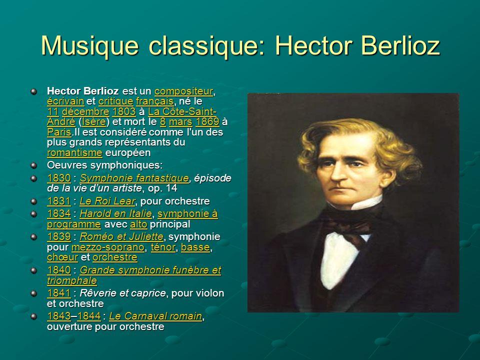 Musique classique: Hector Berlioz