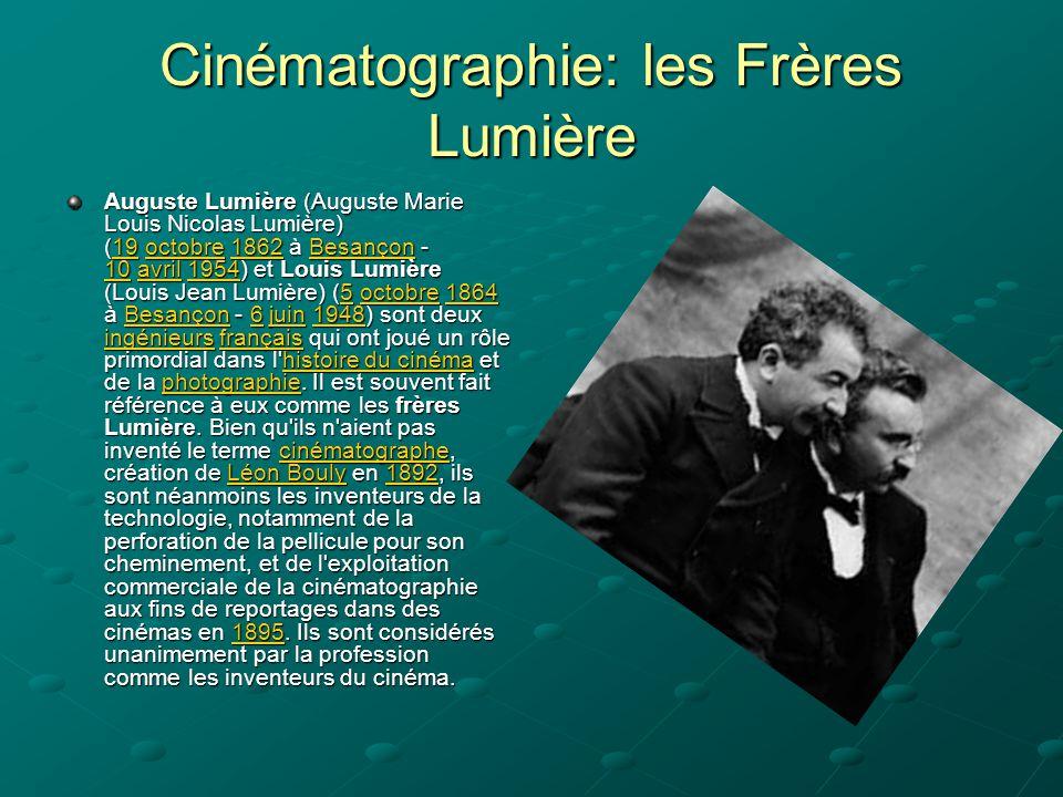 Cinématographie: les Frères Lumière