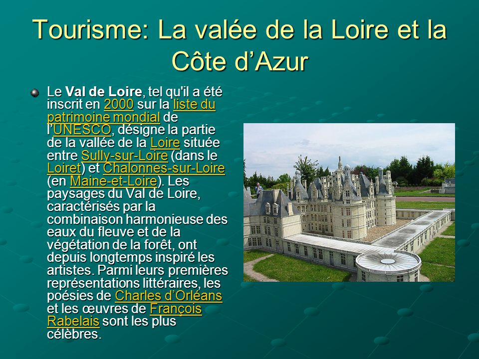 Tourisme: La valée de la Loire et la Côte d'Azur