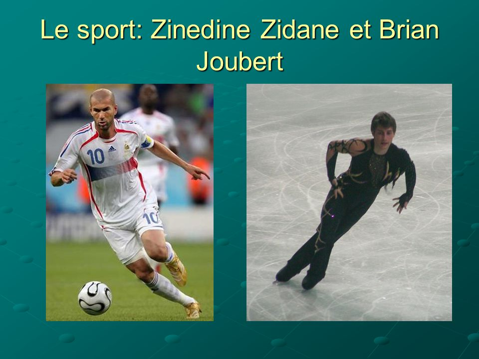 Le sport: Zinedine Zidane et Brian Joubert