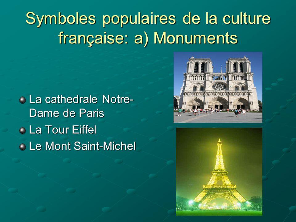 Symboles populaires de la culture française: a) Monuments