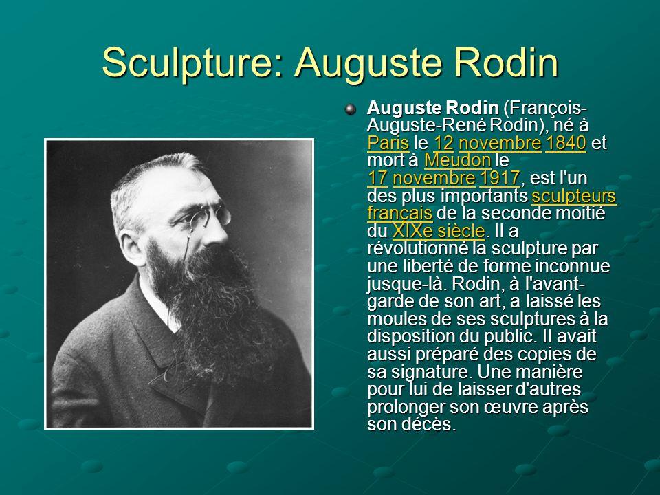 Sculpture: Auguste Rodin