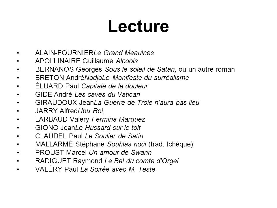 Lecture ALAIN-FOURNIERLe Grand Meaulnes APOLLINAIRE Guillaume Alcools
