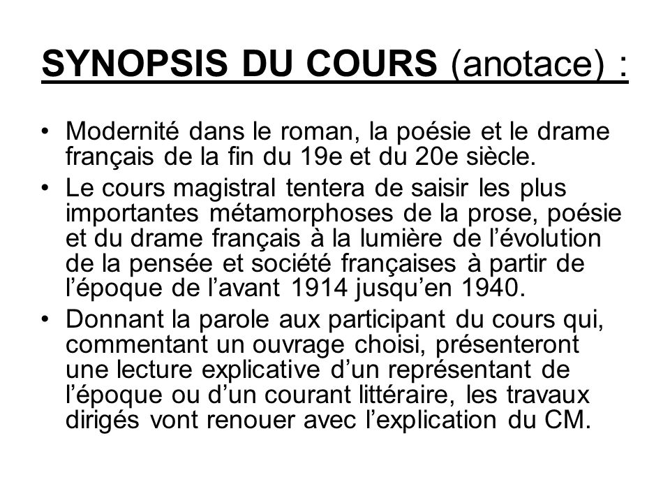 SYNOPSIS DU COURS (anotace) :