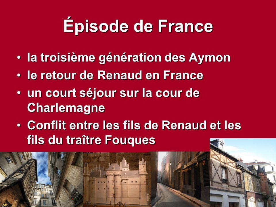 Épisode de France la troisième génération des Aymon