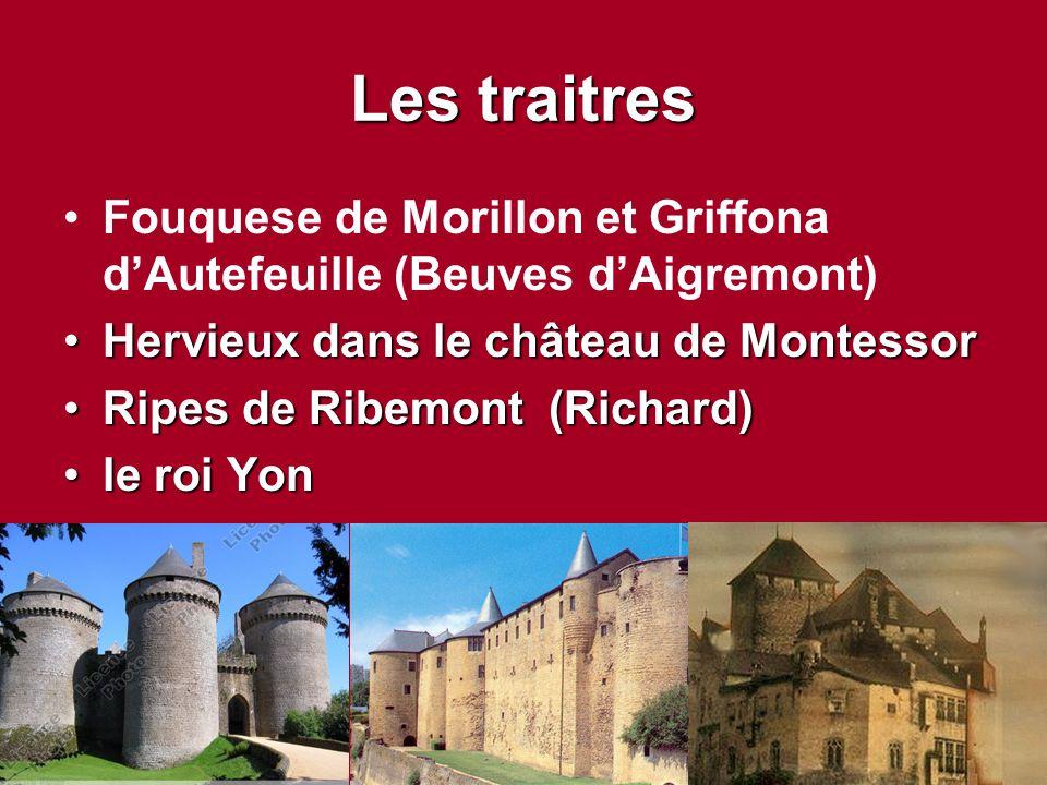 Les traitres Fouquese de Morillon et Griffona d'Autefeuille (Beuves d'Aigremont) Hervieux dans le château de Montessor.