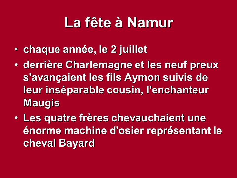 La fête à Namur chaque année, le 2 juillet
