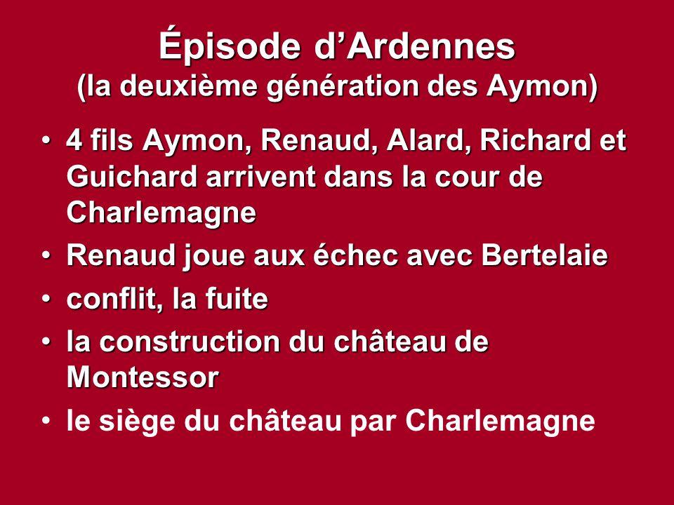 Épisode d'Ardennes (la deuxième génération des Aymon)