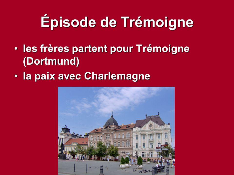 Épisode de Trémoigne les frères partent pour Trémoigne (Dortmund)